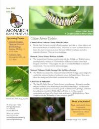 The June MonarchNet News update has beautiful monarch poetry and artwork, ways for you to learn more about citizen science, information on Open Access journals, and more.